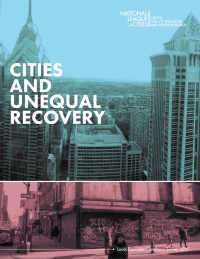 Cities and Unequal Recovery (Report)