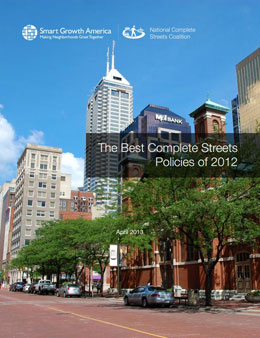 Cover - The Best Complete Streets Policies of 2012