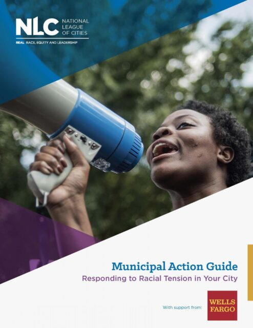 Responding to Racial Tension in Your City: A Municipal Action Guide